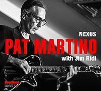 Nexus by Pat Martino (2015-05-03)