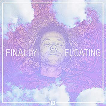 Finally Floating