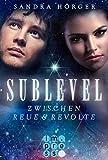 SUBLEVEL 2: Zwischen Reue und Revolte (German Edition)
