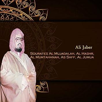 Sourates Al Mujadalah, Al Hashr, Al Mumtahanah, As Saff, Al Jumua (Quran)