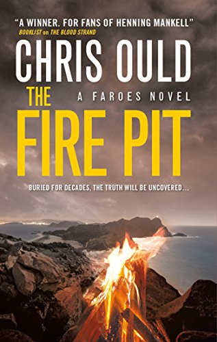 Front cover for the book The Fire Pit by Chris Ould