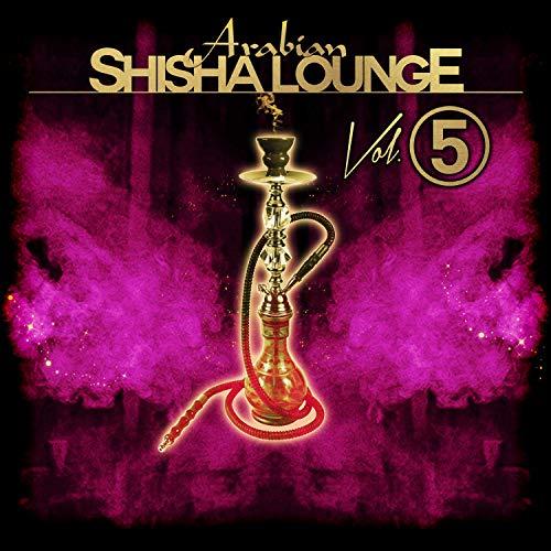 Arabian Shisha Lounge, Vol. 5