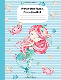 Mermaid Naia Primary Story Journal Composition Book: Grade Level K-2 Draw and Write, Dotted Midline Creative Picture Notebook Early Childhood to Kindergarten (Fantasy Ocean Watercolor Series)