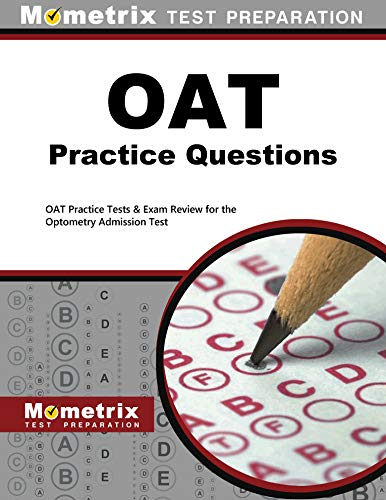 Compare Textbook Prices for OAT Practice Questions: OAT Practice Tests & Exam Review for the Optometry Admission Test  ISBN 9781621200819 by OAT Exam Secrets Test Prep Team