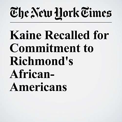 Kaine Recalled for Commitment to Richmond's African-Americans audiobook cover art