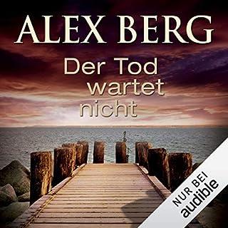 Der Tod wartet nicht                   Autor:                                                                                                                                 Alex Berg                               Sprecher:                                                                                                                                 Detlef Bierstedt                      Spieldauer: 9 Std. und 54 Min.     118 Bewertungen     Gesamt 3,9