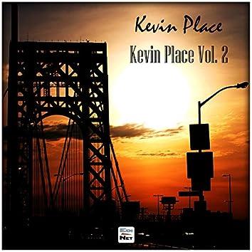 Kevin Place, Vol. 2