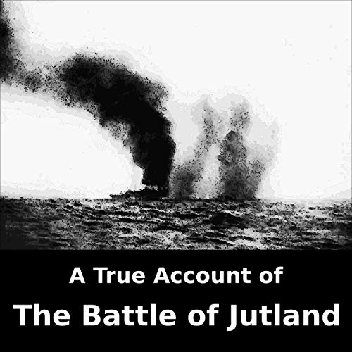 A True Account of the Battle of Jutland cover art