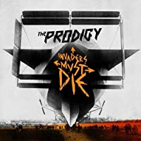 Invaders Must Die by Prodigy