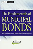 The Fundamentals of Municipal Bonds (Wiley Finance)