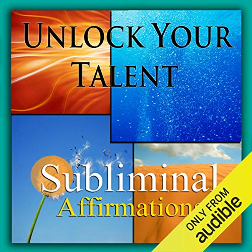Unlock Your Talent Subliminal Affirmations Titelbild