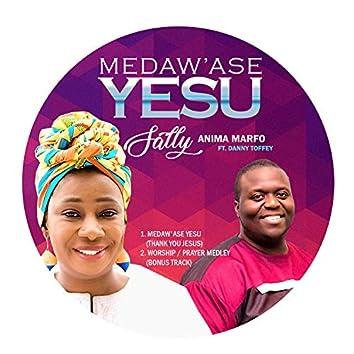 Medaw'ase Yesu (Thank You Jesus)