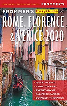 Frommer's EasyGuide to Rome, Florence and Venice 2020 by [Elizabeth Heath, Stephen Keeling , Donald Strachan]