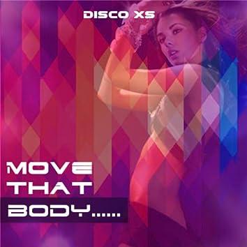 Move That Body
