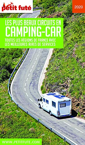 FRANCE CAMPING CAR 2020/2021 Petit Futé (French Edition)