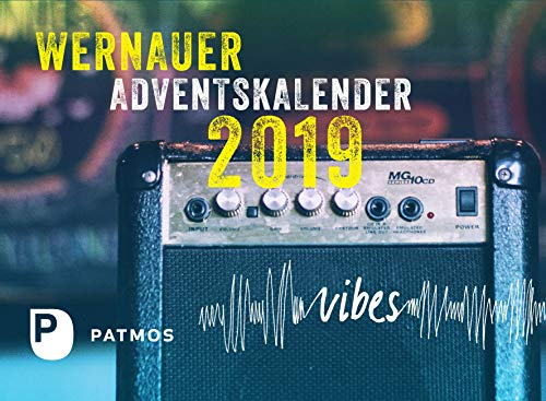 Wernauer Adventskalender 2019: Vibes
