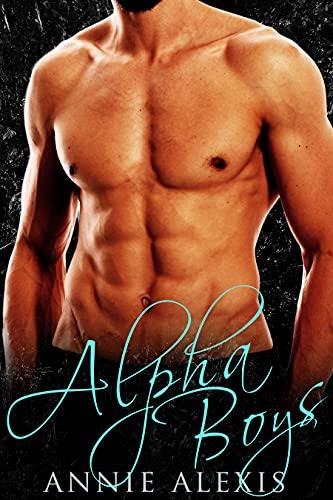 Alpha Boys: Bad Boy Romance Collection (English Edition)