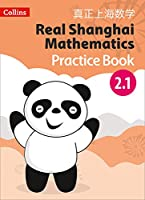 Real Shanghai Mathematics - Pupil Practice Book 2.1