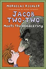 Jacob Two-Two Meets the Hooded Fang Kindle Edition