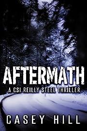 Aftermath - CSI Reilly Steel #7