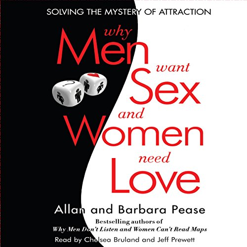 Why Men Want Sex...And Women Need Love audiobook cover art