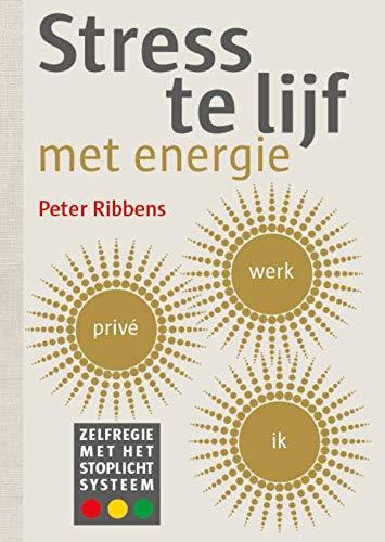 Stress te lijf met energie (Dutch Edition)