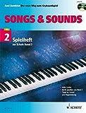 Songs & Sounds 2: Spielheft zur Schule 'Der neue Weg zum Keyboardspiel'. Band 2. Keyboard. Spielheft (Spielbuch) mit CD.: Spielheft zur Schule 'Der neue Weg zum Keyboardspiel 2'