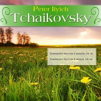 Peter Ilyich Tchaikovsky: Symphony No.4 in F Minor, Op. 36; Symphony No.5 in E Major, Op. 64
