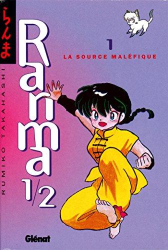 Ranma 1/2 - Tome 01 : La Source maléfique