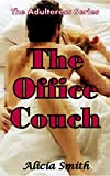 The Office Couch: The Adulteress Series (Book 1) (English Edition)