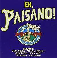 Eh Paisano!-Italian-American C
