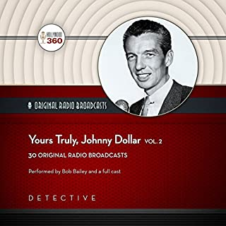 Yours Truly, Johnny Dollar, Vol. 2 audiobook cover art