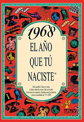 1968 EL AÑO QUE TU NACISTE El año tú naciste