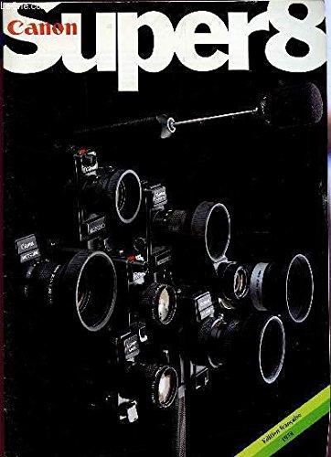 CANON - SUPER 8 / MAGAZINE DE DIFFERENTS APPAREILS CANON TELS QUE : CANON AURO ZOOM 318M,CANON 310XL, CANON 514XL, CANON UTO ZOOM 512XL E ETC....