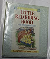 Little Red Riding Hood: And Other Fairy Tales 0831749113 Book Cover