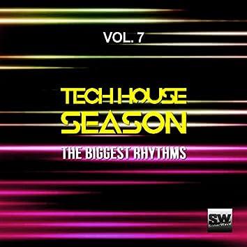 Tech House Season, Vol. 7 (The Biggest Rhythms)