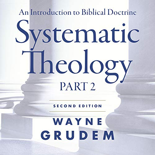 Systematic Theology, Second Edition: Part 2 cover art