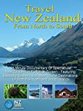 Travel New Zealand from North to South