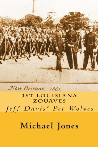 1st Louisiana Zouaves: Jeff Davis