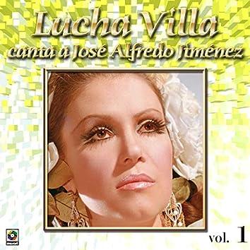 Colección de Oro: Lucha Villa Canta a José Alfredo Jiménez, Vol. 1