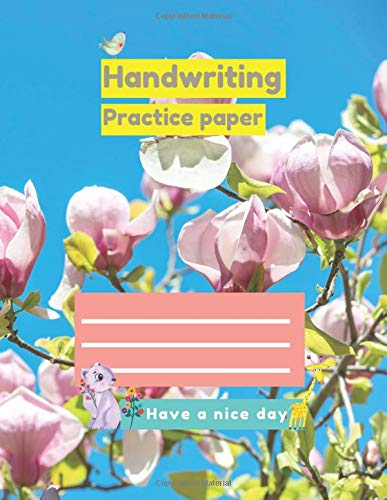 Handwriting Practice Paper Flowers of...