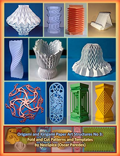 Origami and Kirigami Paper Art Structures No 3: Fold and Cut Patterns and Templates: Neospica Paper Structures (English Edition)