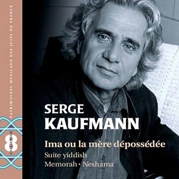 Serge Kaufmann : Ima ou la mère dépossédée (Jewish Music)