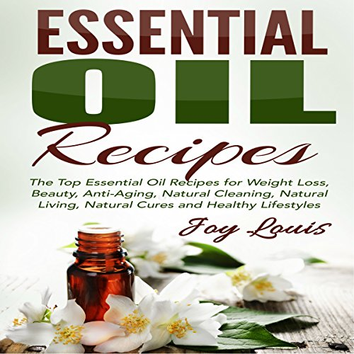 Essential Oil Recipes audiobook cover art