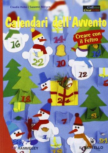 Calendari dell'Avvento. Creare con il feltro