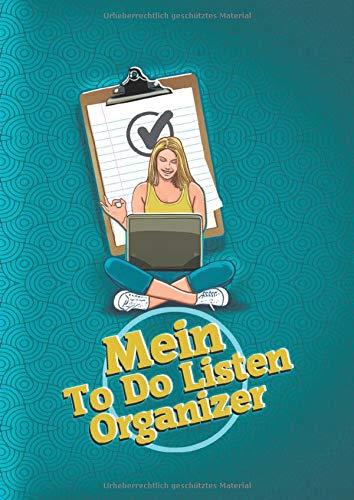 Mein To Do Listen Organizer: Dein Aufgabenplaner zum Aufschreiben deiner Aufgaben, Ideen und Pläne  –  mit To Do Liste zum Abhaken – Motiv Frau