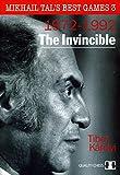 The Invincible: Mikhail Tal's Best Games 3