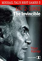 The Invincible (Mikhail Tal's Best Games)