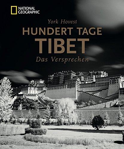 Bildband Tibet: Hundert Tage Tibet. Das Versprechen. York Hovest erkundet und fotografiert auf Einladung des Dalai Lama die Menschen, ihre Religion und die atemberaubende Natur Tibets.