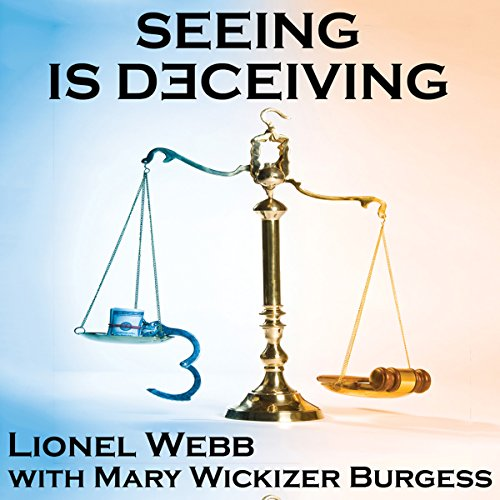 Seeing Is Deceiving audiobook cover art